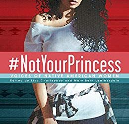 #NotYourPrincess: Voices of Native American Women Book Review